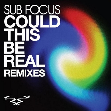 sub-focus-could-this-be-real-remixes-2010