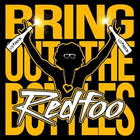 RedFoo-Bring-Out-The-Bottles-Lyrics