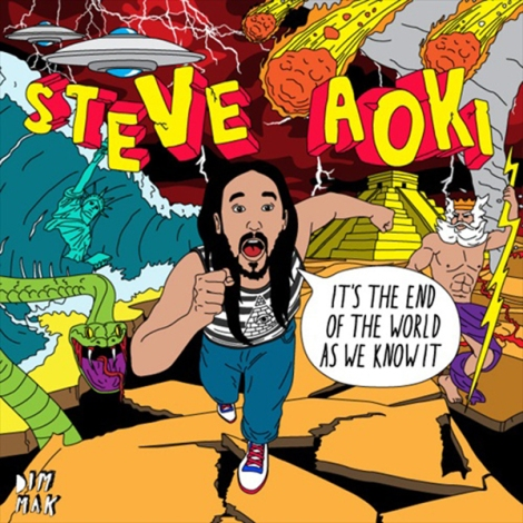 Steve-Aoki-Its-The-End-Of-The-World-As-We-Know-It-EP-1