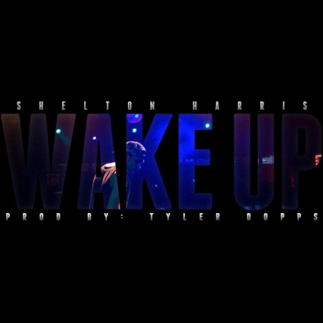 Wake Up (Prod. By_ Tyler Dopps)
