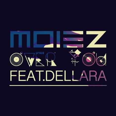 Moiez-Over-You
